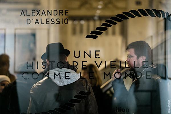 ALEXANDRE D'ALESSIO 9EME CONCEPT EXPO SOLO SHOW 2016 UNE HISTOIRE VIEILLE COMME LE MONDE